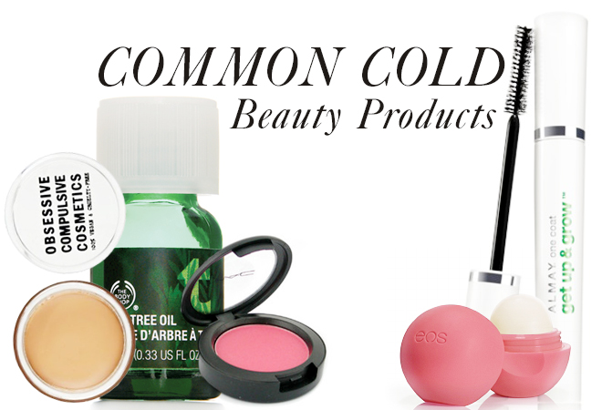 Beauty Products For a Cold