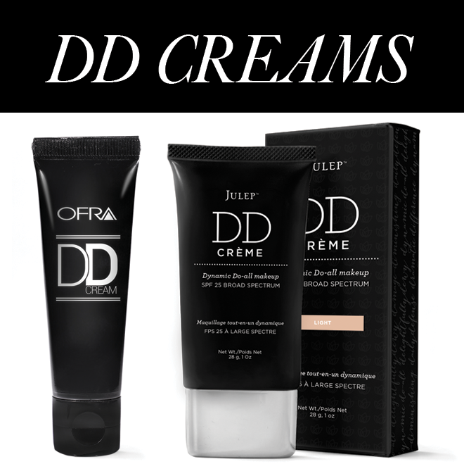 DD creams