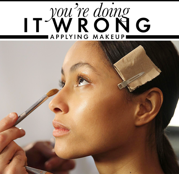 unnamed 11 Youre Doing It Wrong: Applying Makeup