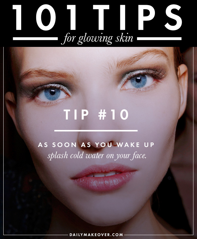 101 tips 10 101 Tips for Glowing Skin