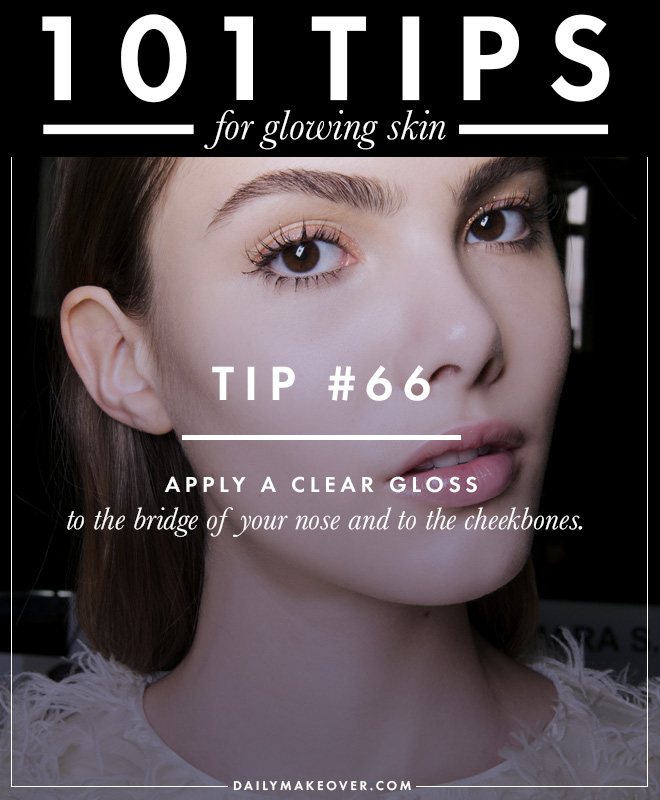 101 tips 66 101 Tips for Glowing Skin